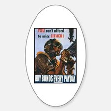 Gunner Buy Bonds on Payday Oval Decal