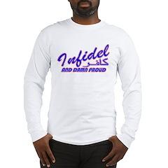 Proud Infidel (Kafir) Long Sleeve T-Shirt