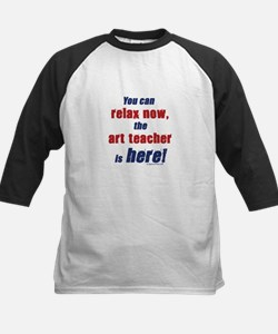 Relax, art teacher here Tee