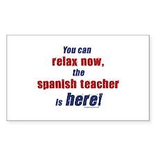 Relax, spanish teacher here Decal