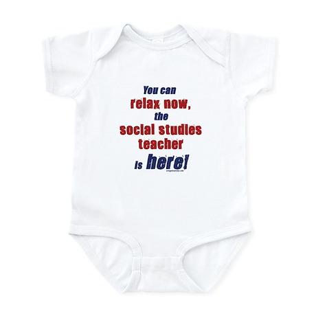 Relax, social studies teacher here Infant Bodysuit
