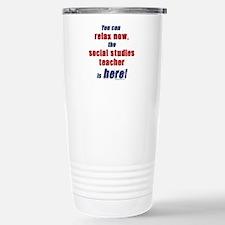 Relax, social studies teacher here Travel Mug