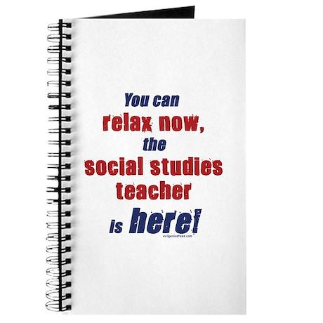 Relax, social studies teacher here Journal