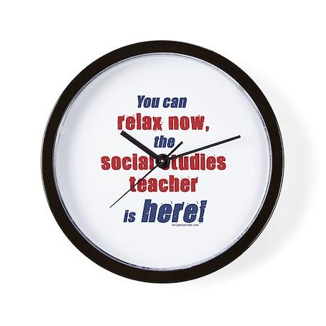 Relax, social studies teacher here Wall Clock