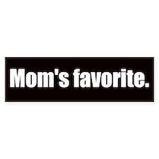 Mom's Favorite (Bumper Sticker)