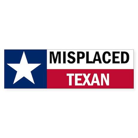 Misplaced Texan Sticker (Bumper)