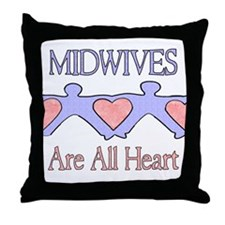 Midwives Are All Heart 2 Throw Pillow