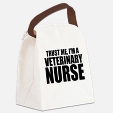 Trust Me, I'm A Veterinary Nurse Canvas Lunch