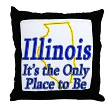 Only Place To Be - Illinois Throw Pillow
