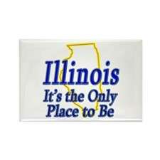 Only Place To Be - Illinois Rectangle Magnet