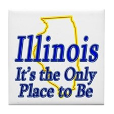 Only Place To Be - Illinois Tile Coaster