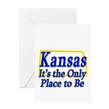 Only Place To Be - Kansas Greeting Card