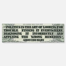 Groucho Marx on Politics Bumper Bumper Sticker