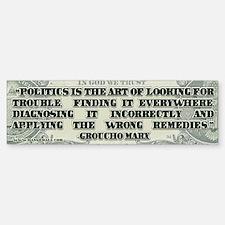 Groucho Marx on Politics Bumper Bumper Sticker