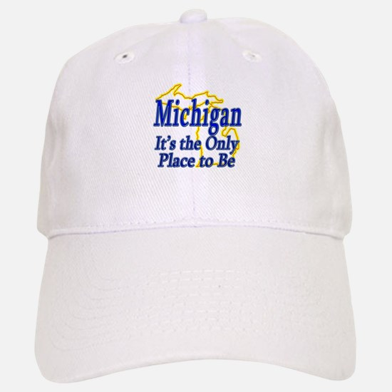 Only Place To Be - Michigan Baseball Baseball Cap