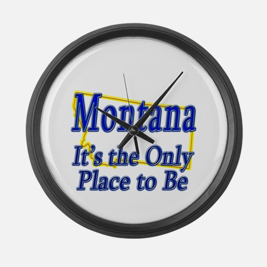 Only Place To Be - Montana Large Wall Clock
