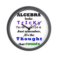 ALGEBRA looks TRICKY - THOUGHT that COUNTS Wall Cl