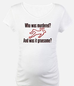 Who was murdered? Shirt