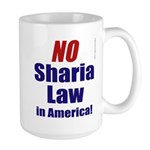 NO Sharia Law in America Large Mug