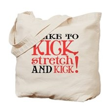 I Like to KICK! Tote Bag