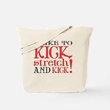 I Like to KICK! Tote Bag