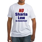 NO Sharia Law in America Fitted T-Shirt