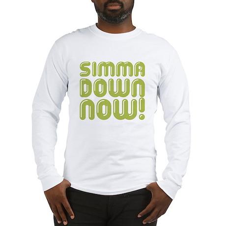 Simma Down Now 1 Long Sleeve T-Shirt