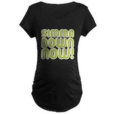 Simma Down Now 1 T-Shirt