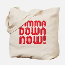 Simma Down Now 1 Tote Bag