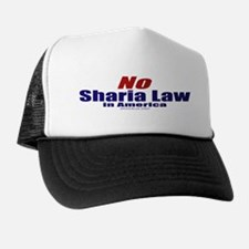 NO Sharia Law in America Trucker Hat