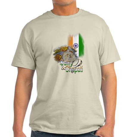 Got Curry & Chapati? - Light T-Shirt