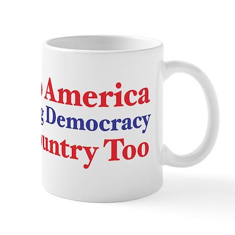 Be Nice to America Mug