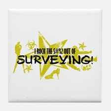 I ROCK THE S#%! - SURVEYING Tile Coaster