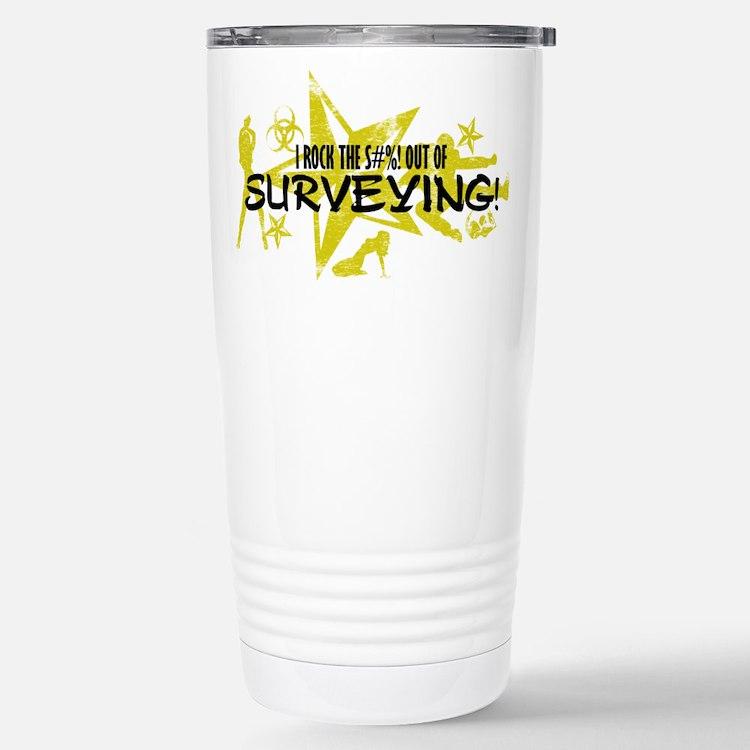 I ROCK THE S#%! - SURVEYING Travel Mug