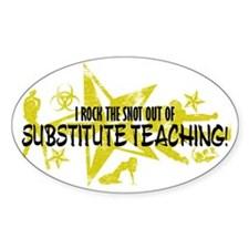 I ROCK THE SNOT - SUB TEACHING Decal