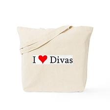 I Love Divas Tote Bag