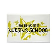I ROCK THE S#%! - NURSING SCHOOL Rectangle Magnet
