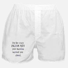 Crazy Pigeon Man Boxer Shorts