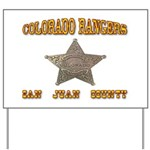 Colorado Rangers San Juan Yard Sign
