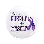 """Wear Purple - Myself 3.5"""" Button (100 pack)"""