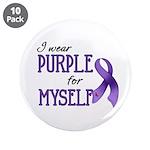 """Wear Purple - Myself 3.5"""" Button (10 pack)"""