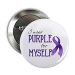 "Wear Purple - Myself 2.25"" Button"