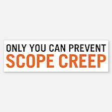 Scope Creep Bumper Bumper Sticker