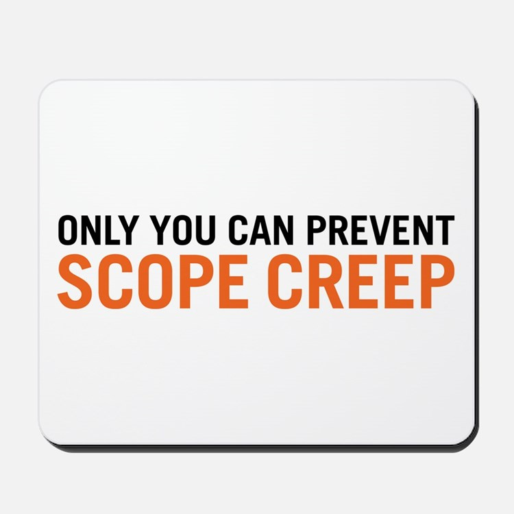 Scope Creep Mousepad