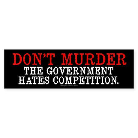 Don't Murder Sticker (Bumper)
