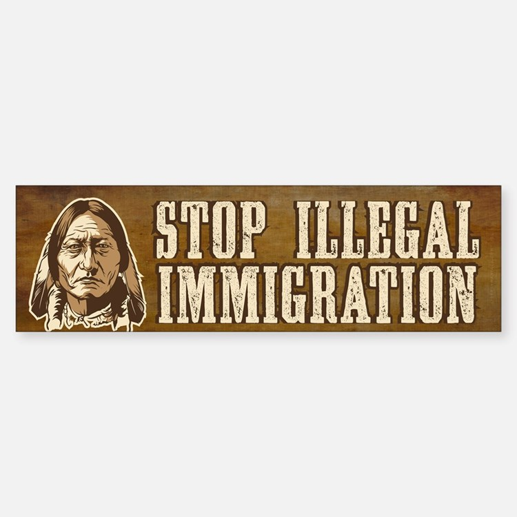 Illegal Immigration Bumper Bumper Sticker