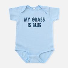 Street Survivors My Grass Is Blue Infant Bodysuit