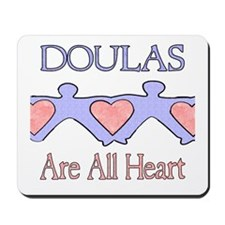Doulas Are All Heart Mousepad