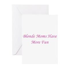 Blonde Moms Have More Fun Greeting Cards (Pk of 20