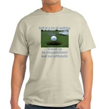 Golf is a lot of walking T-Shirt